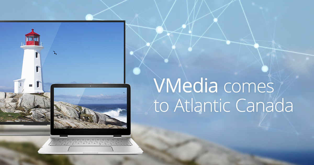VMedia TV comes to Atlantic Canada - VMedia Blog