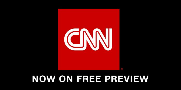 CNN now on Free Preview!