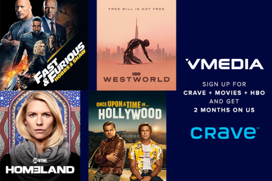 Crave + Movies + HBO – 2 Months on Us!