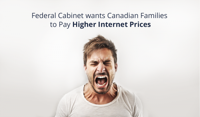 VMEDIA: FEDERAL CABINET CONDEMNS CANADIAN FAMILIES TO HIGHER INTERNET PRICES IN BAILOUT OF BIG TELCOS