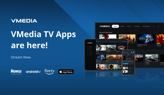 VMEDIA TV NOW AVAILABLE ON ALL MAJOR STREAMING TV DEVICES