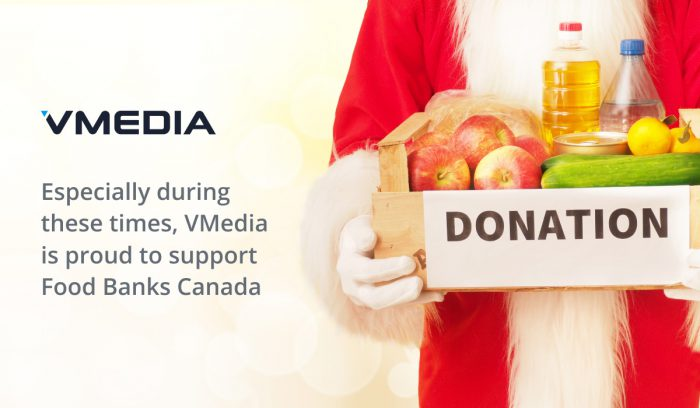 VMedia is Proud to Support Food Banks Canada and We Thank You for your Contributions