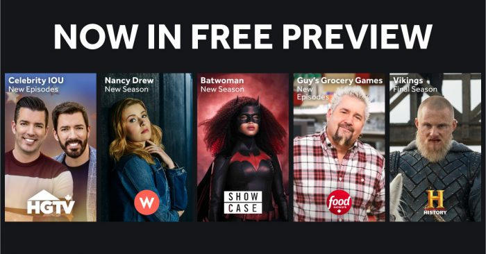 W, Food, HGTV, Showcase &  History on FREE PREVIEW!