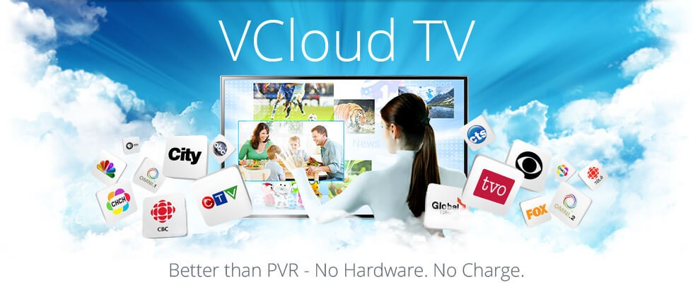 VCloudTV - Better than PVR - No Hardware. No Charge.