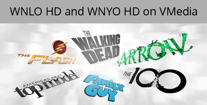 WNLO HD and WNYO HD – Two US Channels Added to VMedia's Premium Basic & Basic TV Packages and VCloudTV PVR!