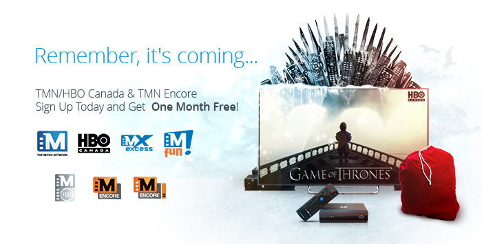 One Month Free of TMN, HBO Canada & TMN Encore
